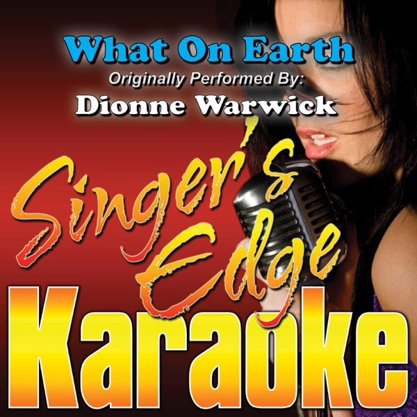 What On Earth (Originally Performed By Dionne Warwick) [Instrumental] - Single