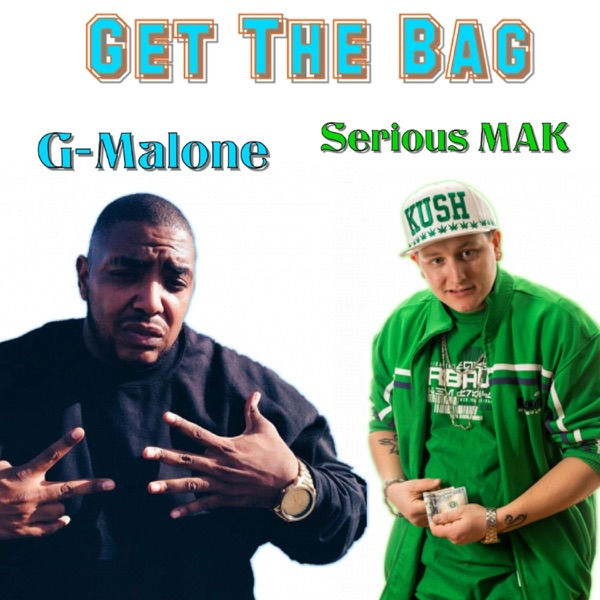 Get the Bag (feat. G-Malone) - Single