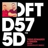 Todd Edwards & Sinden - Deeper