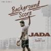 Jada Original Background Score