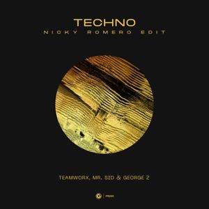 Teamworx, Mr. Sid & George Z - Techno