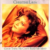 Christine Lavin - Good Thing He Can't Read My Mind