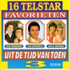 16 Telstar Favorieten uit de Tijd van Toen, Vol. 3
