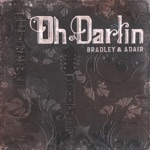 Bradley & Adair - Pick Me Up On Your Way Down (feat. Dale Ann Bradley & Tina Adair)