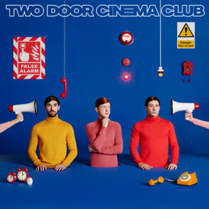 Two Door Cinema Club - Satellite (Single Edit)
