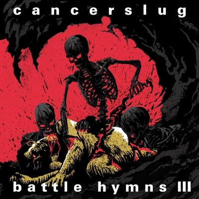 Battle Hymns 3 - Cancerslug