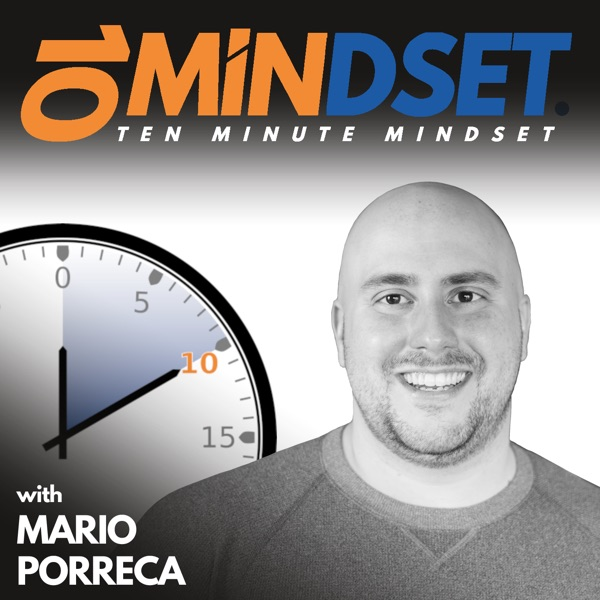 390 Seek out Blessings with Special Guest Chuck Bolena | 10 Minute Mindset
