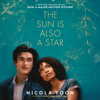 Nicola Yoon - The Sun is Also a Star (Unabridged)  artwork