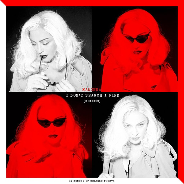 Madonna - I Don't Search I Find (Remixes)
