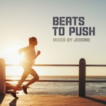 Beats to Push (DJ Mix)
