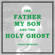 Craig Morgan The Father, My Son, And the Holy Ghost - Craig Morgan