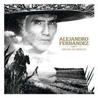 Download Alejandro Fernández - Hecho En México Gratis, download lagu terbaru