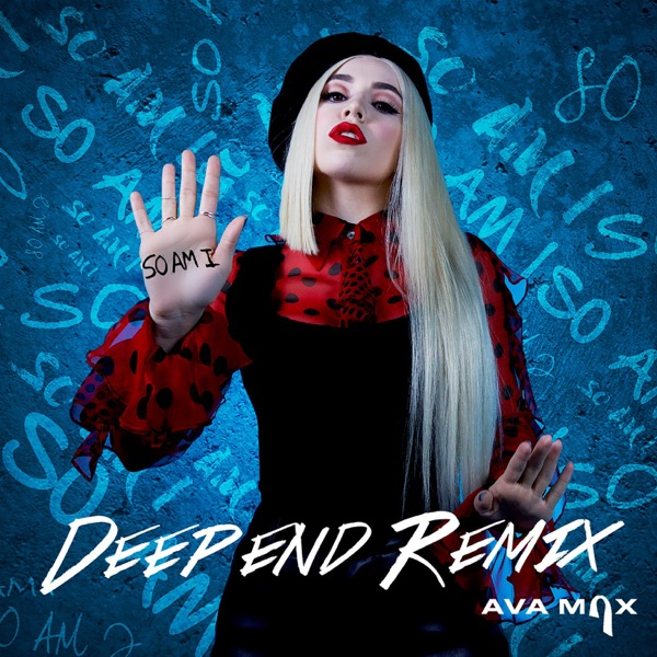So Am I (Deepend Remix) - Single