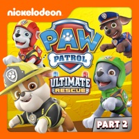 PAW Patrol, Ultimate Rescue, Pt. 2