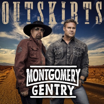 Outskirts - Montgomery Gentry