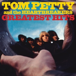 View album Tom Petty & The Heartbreakers - Greatest Hits