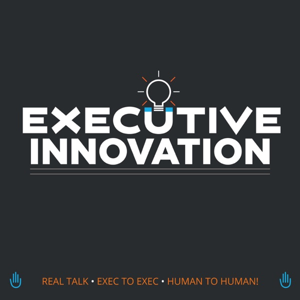 Executive Innovation Show