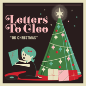 OK Christmas - EP - Letters to Cleo Cover Art