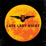 The Mighty Pines - Late Last Night
