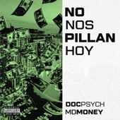 No Nos Pillan Hoy artwork