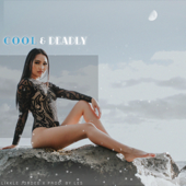 [Download] Cool & Deadly MP3