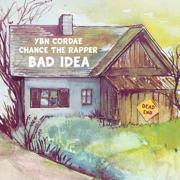 Bad Idea (feat. Chance the Rapper) - YBN Cordae - YBN Cordae