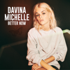 Davina Michelle - Better Now kunstwerk