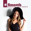 Jazz Music Consort - # Smooth: Amazing Jazz Music, Sensual, Romantic & Relaxing Atmosphere