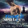 Rough Waters: Castle Harbor, Book 3 (Unabridged)