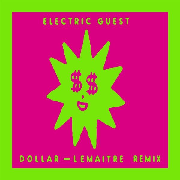 Dollar (Lemaitre Remix) - Single