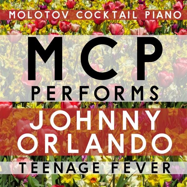 MCP Performs Johnny Orlando: Teenage Fever (Instrumental) - EP