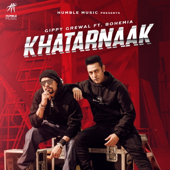 [Download] Khatarnaak (feat. Bohemia) MP3