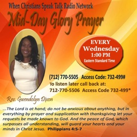 Mid-Day Glory Prayer with Rev  Dixon: Love Your Enemies part