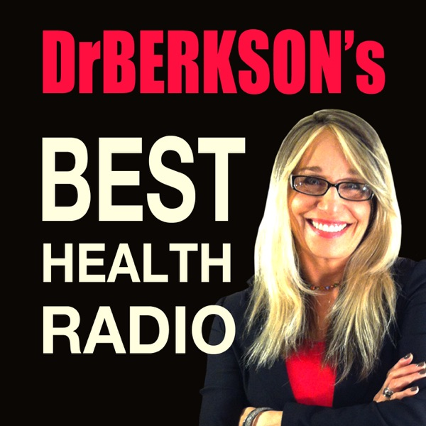 faeed0c132c Dr. Berkson's Best Health Radio Podcast – Podcast – Podtail