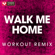 Walk Me Home (Extended Workout Remix) - Power Music Workout