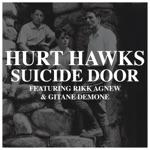 Hurt Hawks - Suicide Door (feat. Rikk Agnew & Gitane Demone)