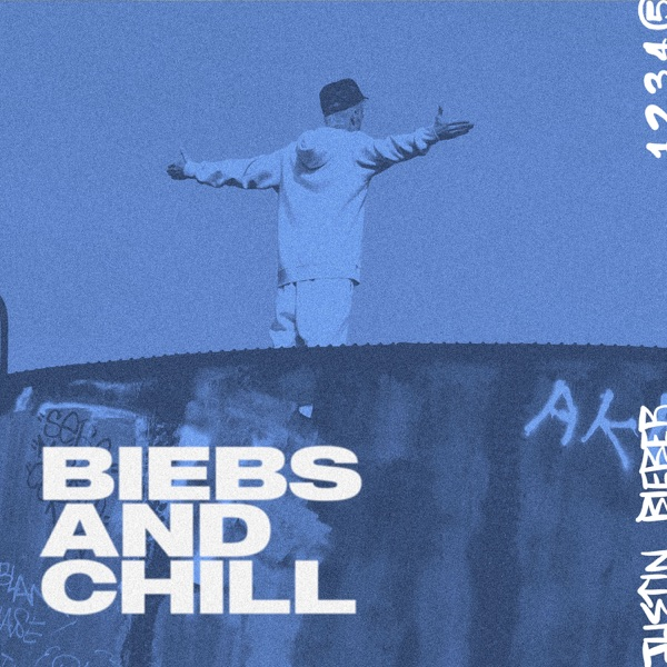 Biebs and Chill - EP