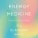 Jill Blakeway - Energy Medicine