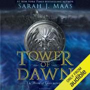 Tower of Dawn: A Throne of Glass Novel (Unabridged)