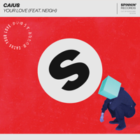Your Love (feat. Neigh)-Caius