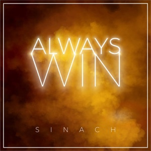 Sinach - Always Win feat. Martin PK, Cliff M, Farlon Lyte, Bonny Andrews, Brian Kim, Soraya Moraes, Zefanate & Jeremy Innes