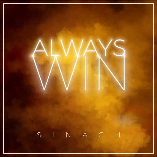 Always Win (feat. Martin PK, Cliff M, Farlon Lyte, Bonny Andrews, Brian Kim, Soraya Moraes, Zefanate & Jeremy Innes) - Single