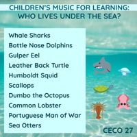 Children's Music for Learning: Who Lives Under the Sea ?