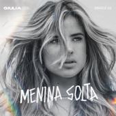 Giulia Be  Menina Solta - Giulia Be