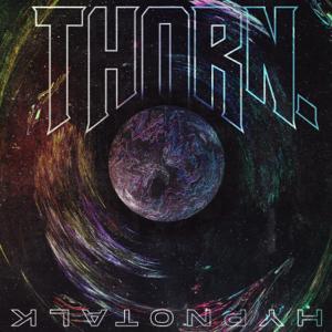 THORN. - Hypnotalk - EP