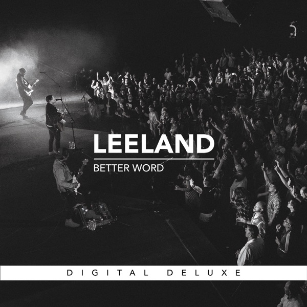 Better Word (Live) [Digital Deluxe]