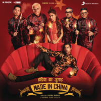 Download Mp3 Sachin-Jigar - Made in China (Original Motion Picture Soundtrack)