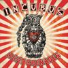 Incubus - Love Hurts Grafik