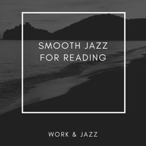 Work & Jazz - Smooth Jazz for Reading