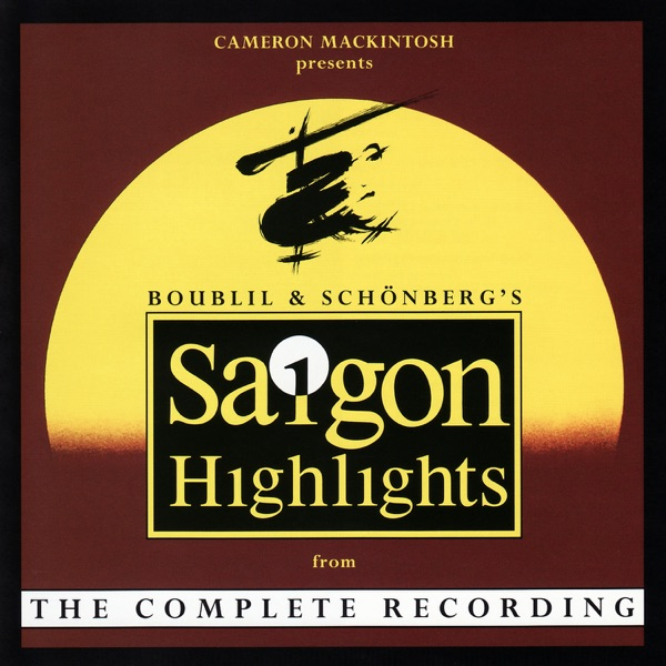 Miss Saigon (Highlights from the Complete Recording)